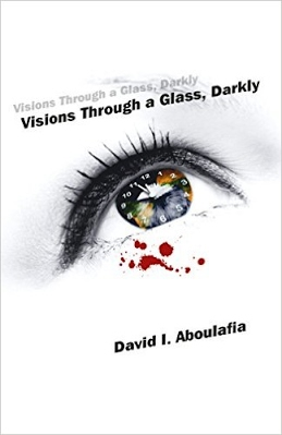 Visions Through a Glass, Darkly.jpg