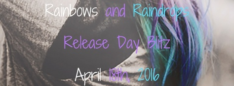 Rainbows and Raindrops.jpg
