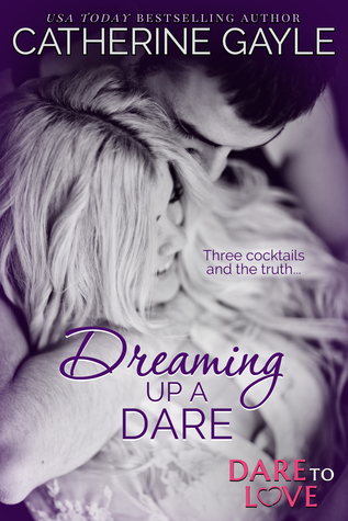 Review – Dreaming Up A Dare by Catherine Gayle @catherine_gayle