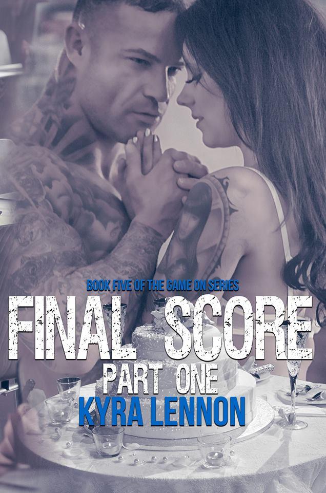 New Release- Final Score by Kyra Lennon @klennonwrites