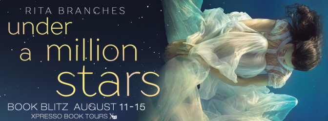 New Release & #giveaway – Under A Million Stars by Rita Branches @rita_branches @xpressotours