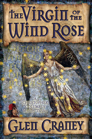 Review – The Virgin of the Wind Rose by Glen Craney @glencraney