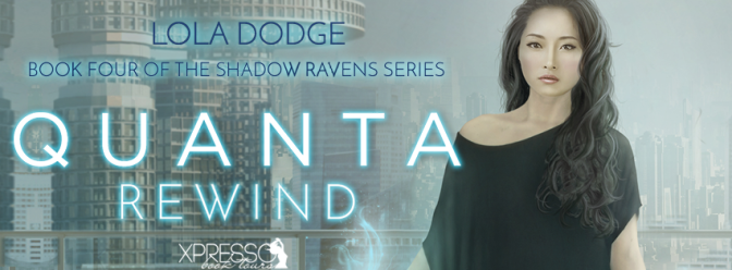 Cover Reveal & #giveaway – Quanta Rewind by Lola Dodge @Lola_Dodge @xpressotours @xpressoreads
