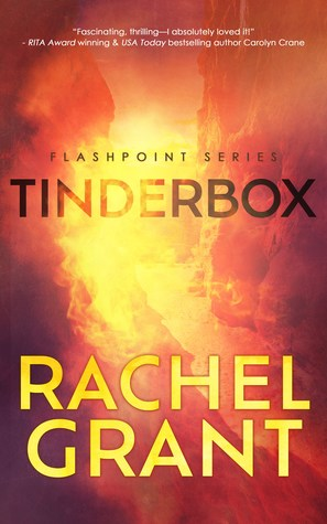 Review – Tinderbox (Flashpoint #1) by Rachel Grant @rachelsgrant
