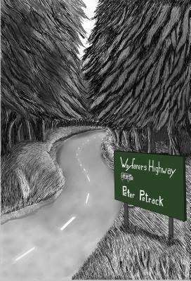 Review – Wayfarers Highway by Peter Petrak @peterpetrack