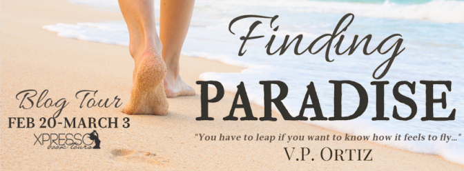 Review & #giveaway – Finding Paradise by V P Ortiz @vportiz_books @xpressotours