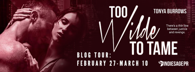 Review & #giveaway – Too Wilde to Tame by Tonya Burrows @tonyaburrows @indiesagepromo