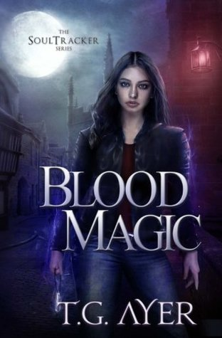 Review – Blood Magic by T G Ayer @TGAyerAuthor