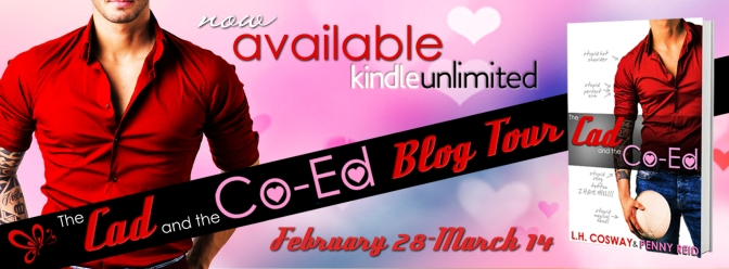 Review & #giveaway – The Cad and the Co-Ed by L H Cosway & Penny Reid @LHCosway @Reidromance @jennw23