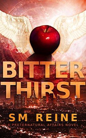 Review – Bitter Thirst (Preternatural Affairs #8) by SM Reine @smreine