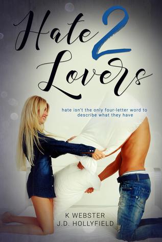 Review – Hate 2 Lovers by K Webster & J D Hollyfield @kristiwebster @jdhollyfield @indiesagepromo