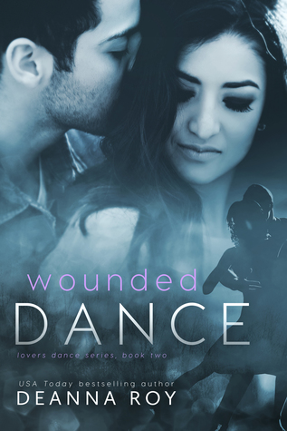 Review & – Wounded Dance by Deanna Roy @deannaroy