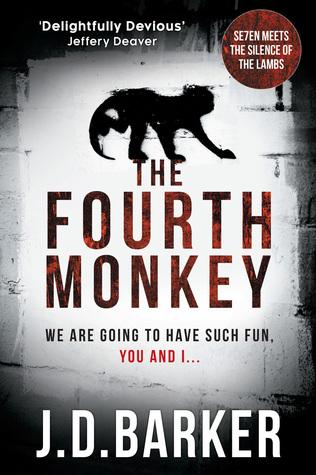 Review – The Fourth Monkey by J D Barker @jdbarker