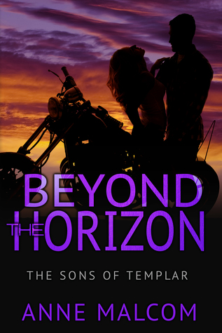 Review – Beyond the Horizon (Sons of Templar MC#4) by Anne Malcom