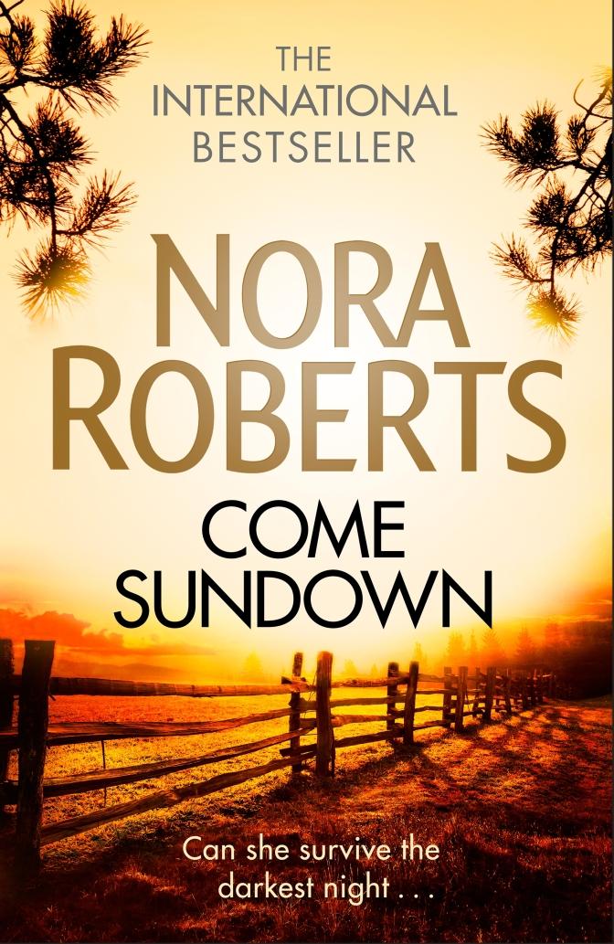 Review – Come Sundown by Nora Roberts @ClaraHDiaz @LittleBrownUK
