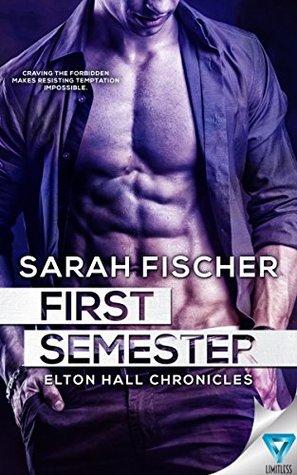 Review – First Semester by Sarah Fischer @