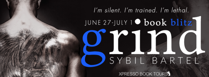 New Release & #giveaway – Grind by Sybil Bartel @sybilbartel @xpressotours @xpressoreads