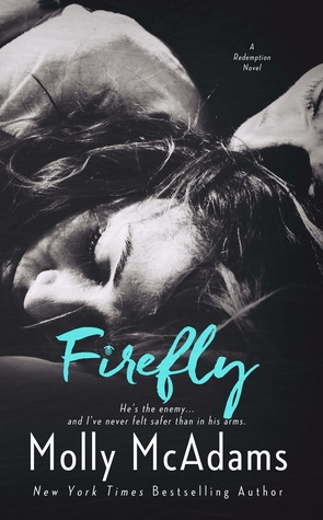 New Release & Review – Firefly (Redemption #2) by Molly McAdams @MollySMcAdams @eternal_books