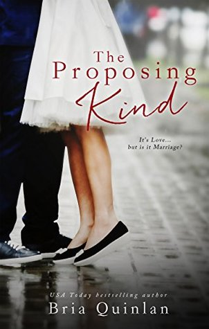 New Release & Review – The Proposing Kind by Bria Quinlan @briaquinlan