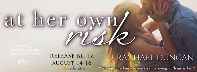 Review & #giveaway – At Her Own Risk by Rachael Duncan @rachaelauthor @ejbookpromos