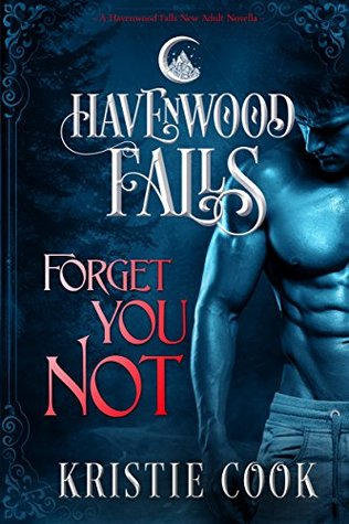 New Release & Review – Forget You Not by Kristie Cook @kristiecookauth