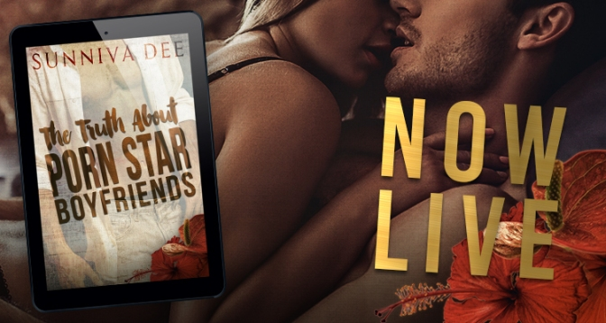 New Release & #giveaway – The Truth About Porn Star Boyfriends by Sunniva Dee @sunnivad @xpressotours