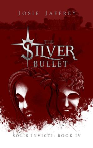 Review – The Silver Bullet (Solis Invicti #4) by Josie Jaffrey @josiejaffrey
