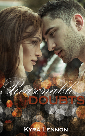 Review – Reasonable Doubts by Kyra Lennon @klennonwrites