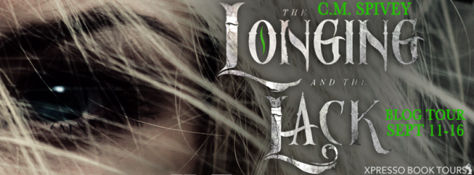 Blog Tour & #giveaway – The Longing and the Lack by C M Spivey @CalSpivey @xpressotours