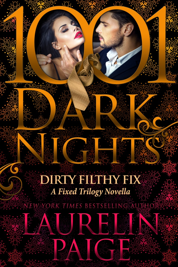 DIRTY_FILTHY_FIX_Laurelin Paige_cover.jpg